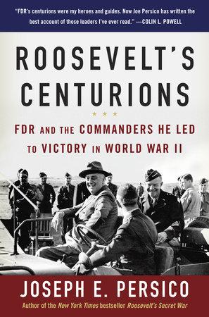 Roosevelt's Centurions