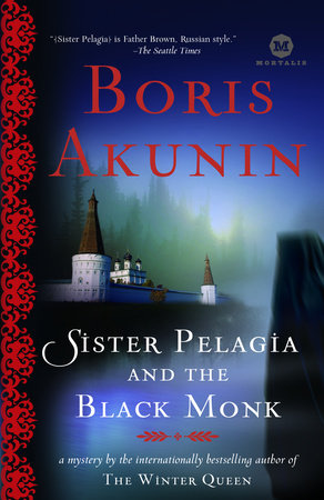 Sister Pelagia and the Black Monk by