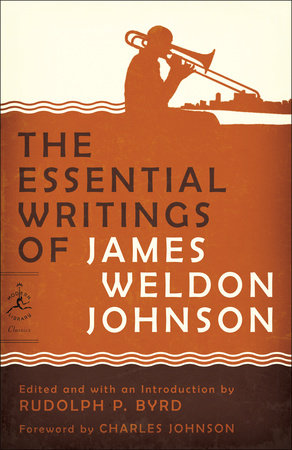 The Essential Writings of James Weldon Johnson by James Weldon Johnson