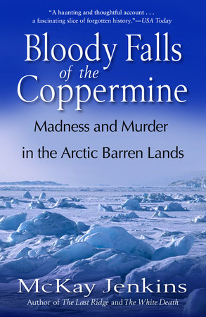 Bloody Falls of the Coppermine