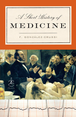A Short History of Medicine by
