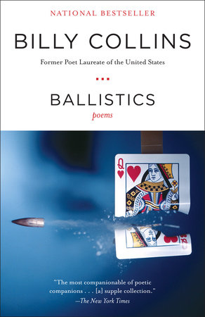 Ballistics by Billy Collins