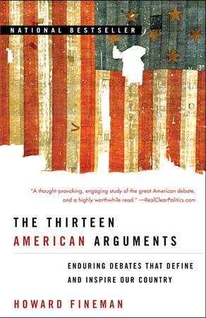 The Thirteen American Arguments by