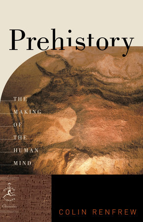 Prehistory by Colin Renfrew