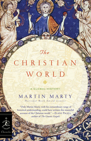The Christian World by Martin Marty