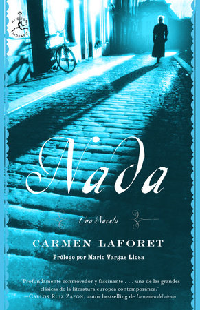Nada: Una novela by Carmen Laforet