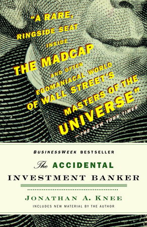 The Accidental Investment Banker