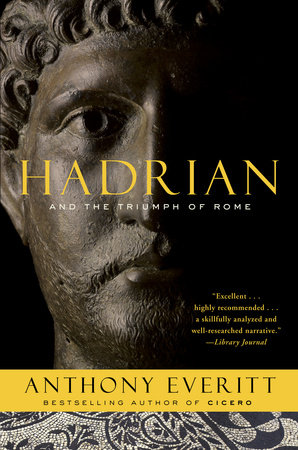 Hadrian and the Triumph of Rome by