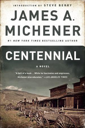Centennial by James A. Michener