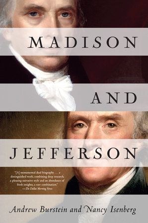 Madison and Jefferson by Nancy Isenberg and Andrew Burstein