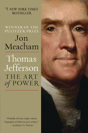 Thomas Jefferson: The Art of Power by