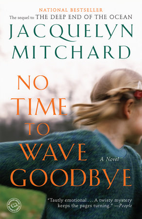 No Time to Wave Goodbye by