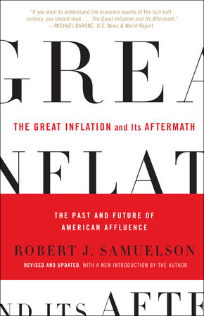 The Great Inflation and Its Aftermath by