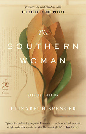 The Southern Woman by Elizabeth Spencer