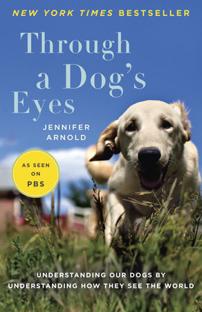 Through a Dog's Eyes by
