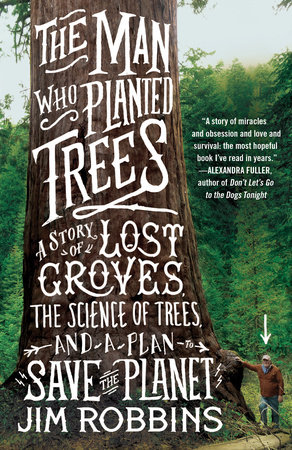 The Man Who Planted Trees by