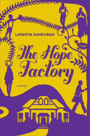 The Hope Factory by Lavanya Sankaran