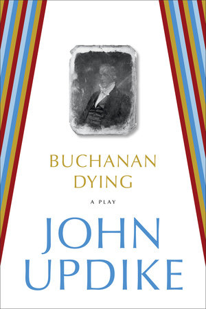 Buchanan Dying by
