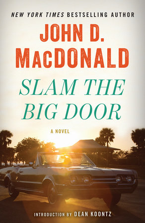 Slam the Big Door by John D. MacDonald