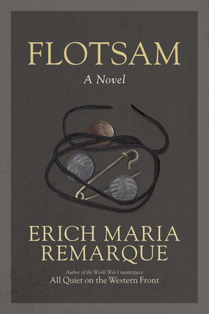 Flotsam by Erich Maria Remarque