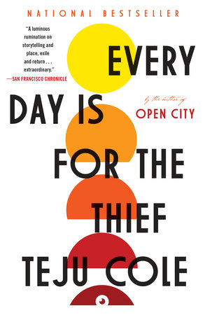 Every Day Is for the Thief by