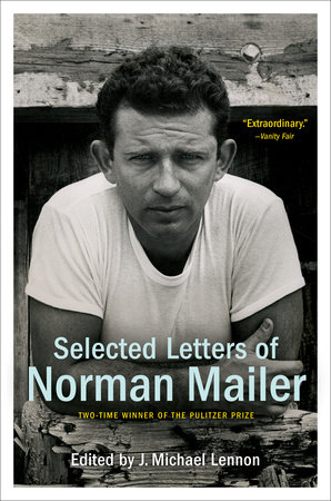 Selected Letters of Norman Mailer by