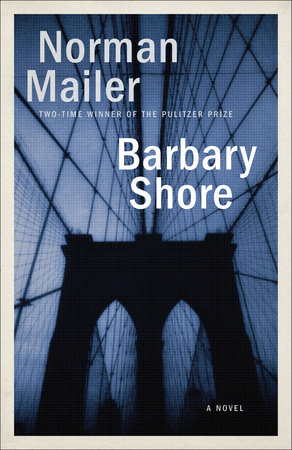 Barbary Shore by Norman Mailer