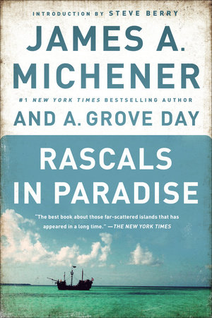 Rascals in Paradise by James A. Michener and A. Grove Day