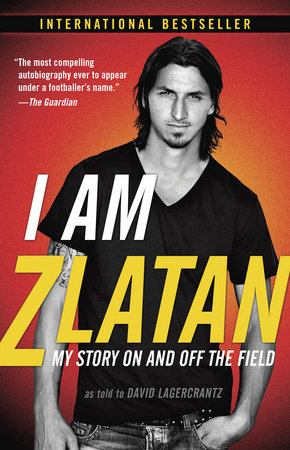 I Am Zlatan by