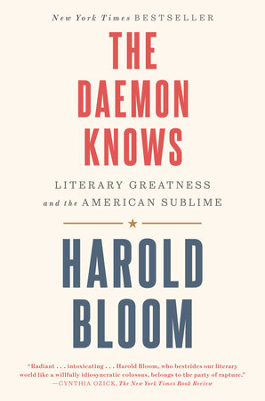 The Daemon Knows by Harold Bloom
