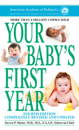 Your Baby's First Year by American Academy Of Pediatrics