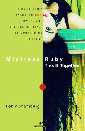 Mistress Ruby Ties It Together by