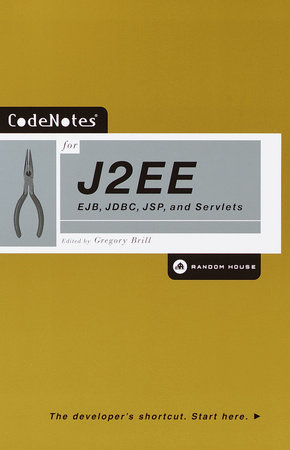 CodeNotes for J2EE by Gregory Brill
