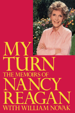 My Turn by Nancy Reagan