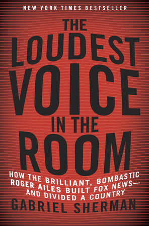 The Loudest Voice in the Room by