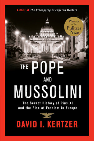 The Pope and Mussolini by