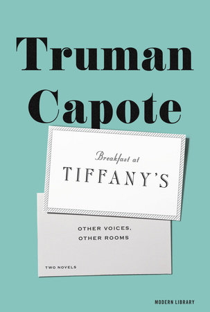 Breakfast at Tiffany's & Other Voices, Other Rooms by Truman Capote