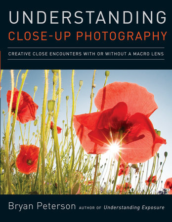 Understanding Close-Up Photography by