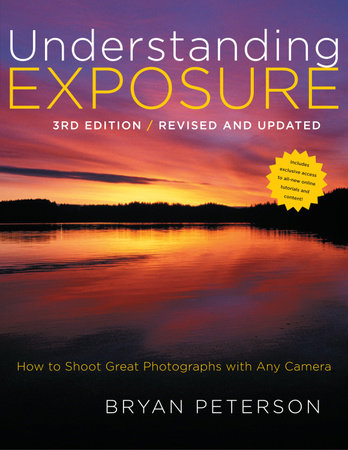 Understanding Exposure, 3rd Edition by