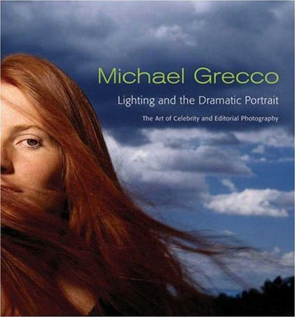 Lighting and the Dramatic Portrait by Michael Grecco