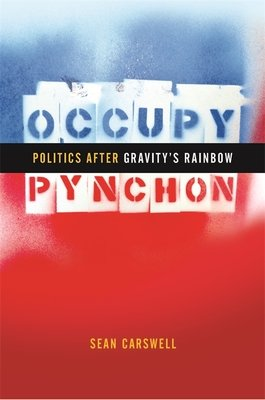 Cover of Occupy Pynchon: Politics After Gravity's Rainbow