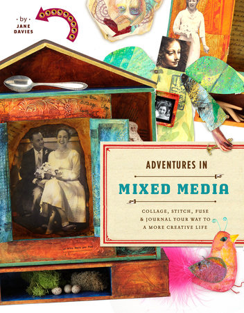 Adventures in Mixed Media by