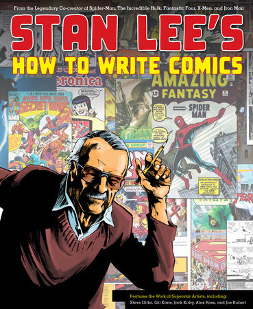 Stan Lee's How to Write Comics by