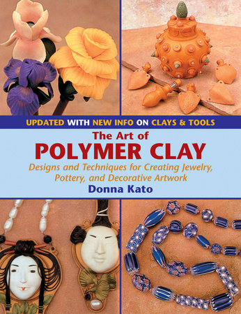 The Art of Polymer Clay by