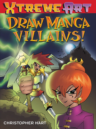 Draw Manga Villans! by Christopher Hart