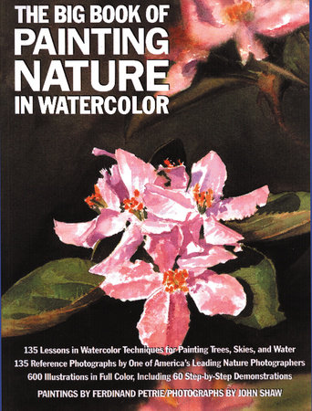 The Big Book of Painting Nature in Watercolor by
