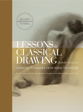Lessons in Classical Drawing by