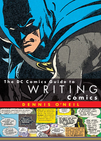 The DC Comics Guide to Writing Comics by