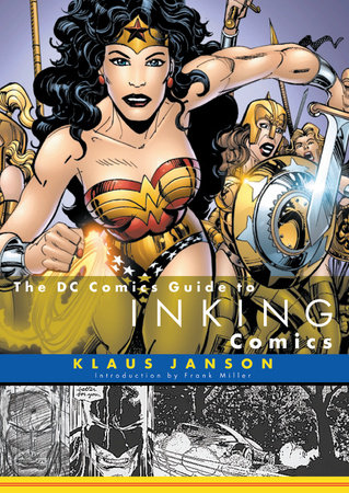 The DC Comics Guide to Inking Comics by