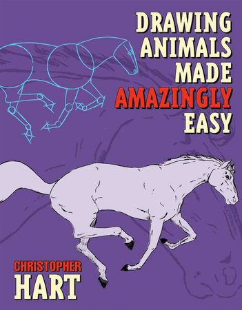 Drawing Animals Made Amazingly Easy by
